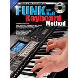 Progressive Funk and R&B Keyboard Method Book/CD